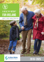 A Healthy Weight for Ireland: Obesity Policy and Action Plan 2016 – 2025 front page preview