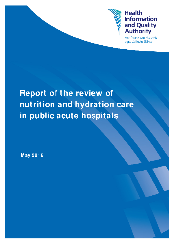 Review of Nutrition and Hydration in Acute Hospitals, HIQA 2016 front page preview