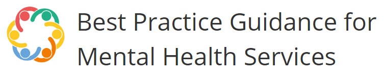 Best Practice Guidance for Mental Health Services