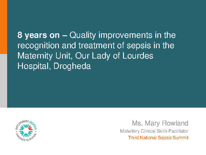 Quality improvements in the recognition and treatment of sepsis in the Maternity Unit, Our Lady of Lourdes Hospital front page preview image
