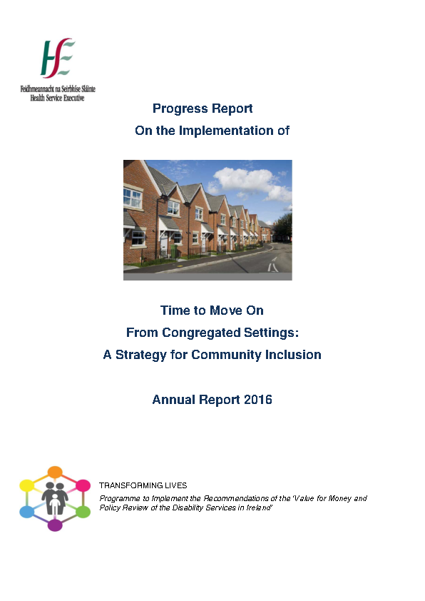 Progress Report On the Implementation of Time to Move On From Congregated Settings: A Strategy for Community Inclusion Annual Report 2016  front page preview image