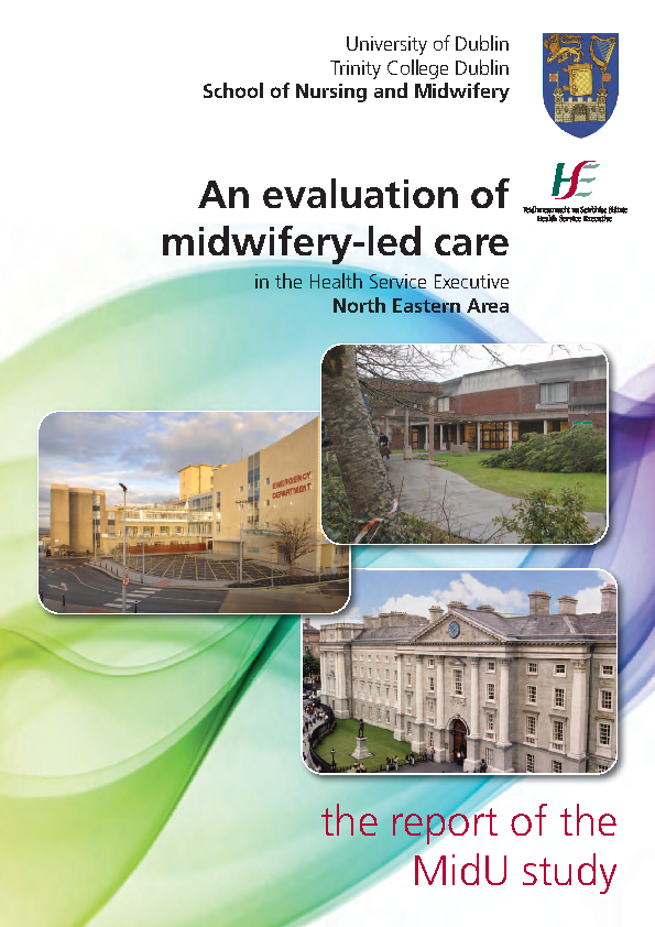 An Evaluation of Midwifery Led Care in HSE North East Area front page preview