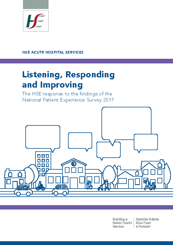 Listening, Responding and Improving the HSE response to the findings of the National Patient Experience Survey 2017 front page preview