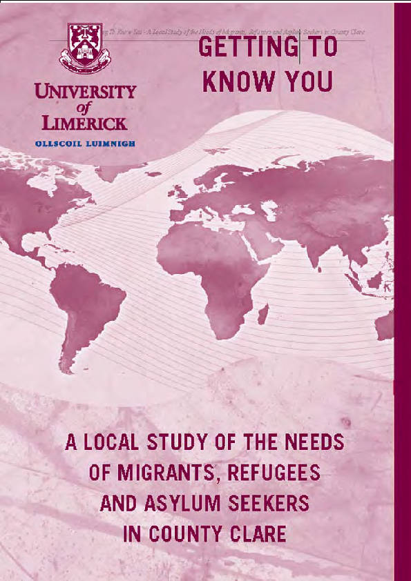 Getting to Know You: A local study of the needs of Migrants, Refugees and Asylum Seekers in County Clare front page preview