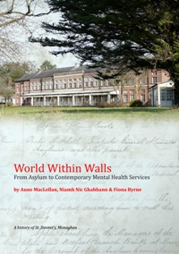 World Within Walls: From Asylum to Contemporary Mental Health Services