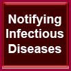 Notifying Infectious Diseases