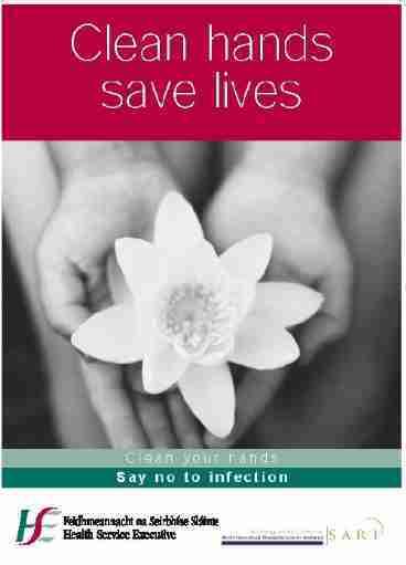 clean hands save lives essay En bref les infections nosocomiales sont des maladies acquises durant les soins elles déciment chaque année 16 millions de patients dans le monde.
